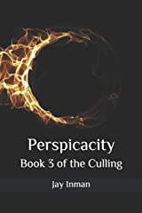 Perspicacity: Book 3 of the Culling Paperback