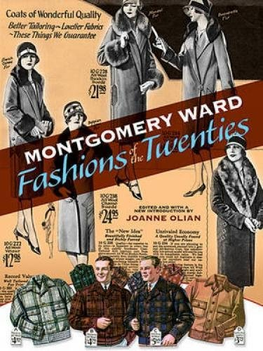 Montgomery Ward Fashions of the Twenties (Dover Fashion and Costumes) -