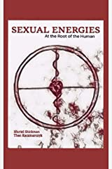 Sexual Energies: At the Root of the Human Paperback