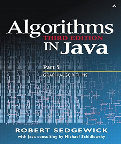 Download Algorithms in Java, Part 5: Graph Algorithms: Graph Algorithms: Graph Algorithms Pt.5 Pdf