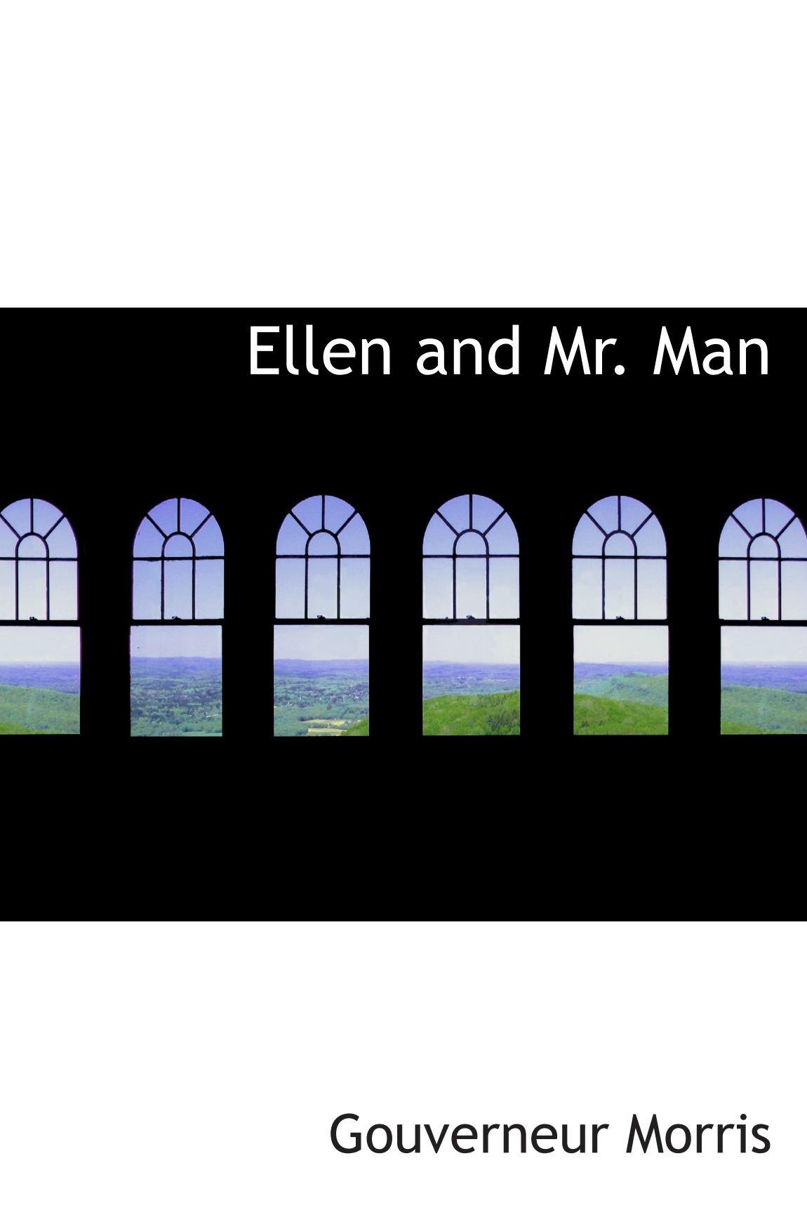 Read Online Ellen and Mr. Man ebook