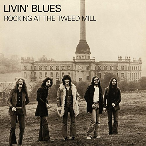 Vinilo : Livin' Blues - Rocking At The Tweed Mill (Holland - Import)