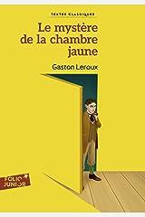 Le mystère de la chambre jaune (French Edition) Kindle Edition