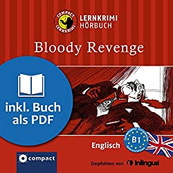 Bloody Revenge (Compact Lernkrimi Hörbuch)