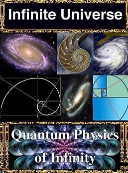 Infinite Universe: Quantum Physics of Infinity by [Joseph, R, Sidharth, B.G, Lal, Ashwini Kumar]