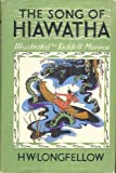 img - for The Song of Hiawatha Illustrated By Kiddell-Monroe book / textbook / text book