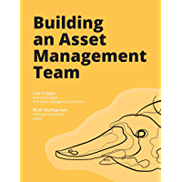 Building an Asset Management Team (English Edition)