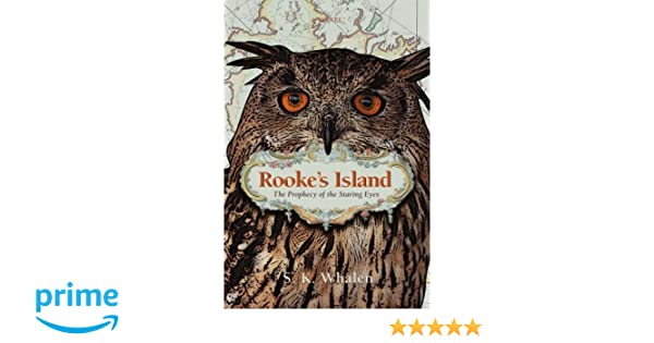 Rookes Island: The Prophecy of the Staring Eyes
