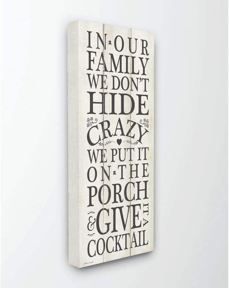 Stupell Industries Don't Hide Crazy Funny Country Home Wood Textured Word Design Canvas Wall Art, 10 x 24, Multi-Color