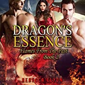 Dragon's Essence: Flames from the Past, Book 2 | Rebecca Elyon