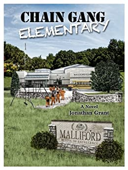 Chain Gang Elementary by [Grant, Jonathan]
