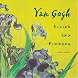 Van Gogh Fields and Flowers, Debra N. Mancoff, 0811825698