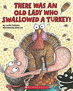 Book Cover: There Was an Old Lady Who Swallowed a Turkey!