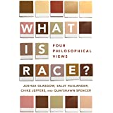 What Is Race?: Four Philosophical Views