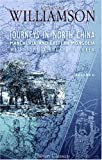 Journeys in North China, Manchuria, and Eastern Mongolia; with Some Account of Corea, Williamson, Alexander, 1402181132