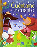 img - for Cu ntame un Cuento: Un Libro de Cuentos Cl sicos para So ar (Spanish Edition) book / textbook / text book