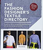 The Fashion Designer's Textile Directory: A Guide to Fabrics' Properties, Characteristics, and Garment-Design