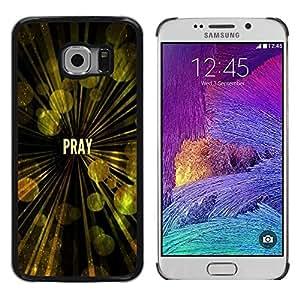 Be Good Phone Accessory // Dura Cáscara cubierta Protectora Caso Carcasa Funda de Protección para Samsung Galaxy S6 EDGE SM-G925 // BIBLE Pray