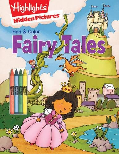 Fairy Tales (Highlights™ Find & Color Hidden Pictures®)