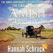 Amish Unity: The Amish Bontrager Sisters Short Stories Series, Book 8 | Hannah Schrock