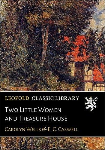 Descargar Libro Two Little Women And Treasure House Leer PDF