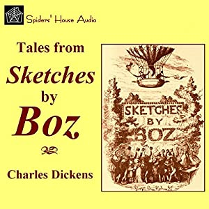 Sketches by Boz Audiobook
