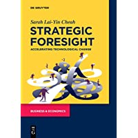 Strategic Foresight: Accelerating Technological Change