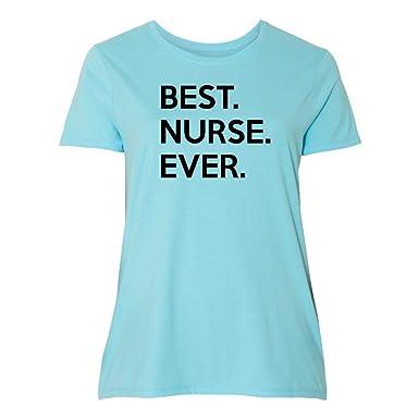 4ecf6965a9c Mashed Clothing Women s Plus Size Best Nurse Ever Nursing Gift Women s T- Shirt (Plus