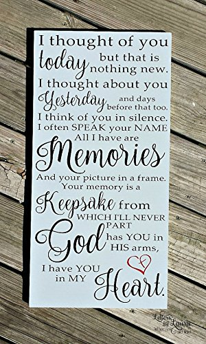 (Wood Plaque In loving Memory, I thought of you today, Loss of a parent, Loss of a child,Loss of a loved one,Remembrance Gift,Bereavement Gift, Sympathy 10x20)