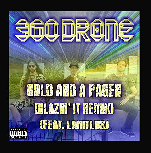 Price comparison product image Gold and a Pager (Blazin' It Remix) [feat. Limitlus]