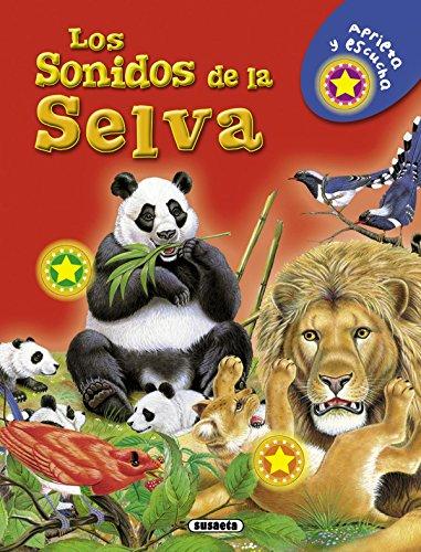 Los sonidos de la selva (Spanish Edition) by Brand: Susaeta Ediciones, S.A.