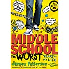 Middle School: The Worst Years of My Life Audiobook by James Patterson, Chris Tebbetts Narrated by Bryan Kennedy