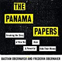 The Panama Papers: How the World's Rich and Powerful Hide Their Money Audiobook by Frederik Obermaier, Bastian Obermayer Narrated by Simon Shepherd