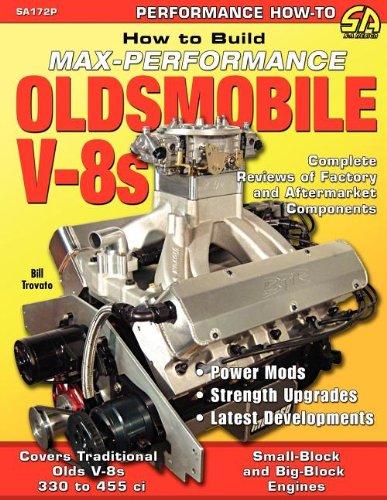 How to Build Max-Performance Oldsmobile V-8s: Bill Trovato