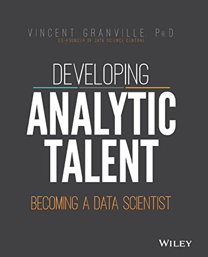 Developing Analytic Talent: Becoming a Data Scientist