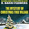 The Mystery of Christmas Tree Village