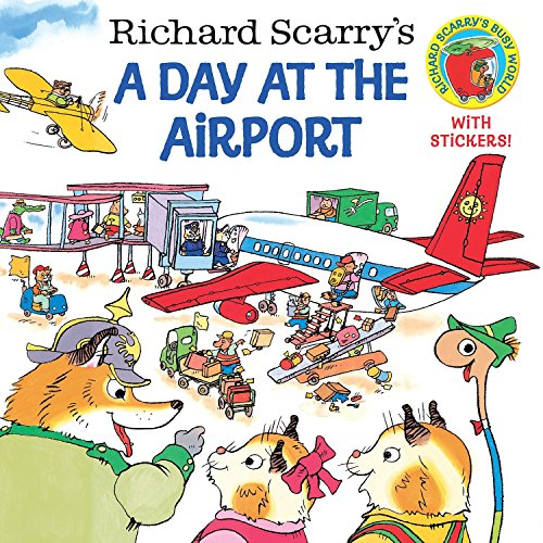 - Richard Scarry's A Day at the Airport (Pictureback(R))