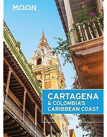 Moon Cartagena & Colombias Caribbean Coast (Moon Handbooks)