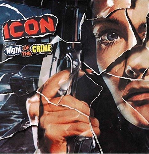 Icon - Night Of Crime - Zortam Music