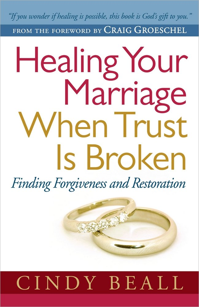 Healing Your Marriage When Trust Is Broken: Finding