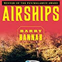 Airships Audiobook by Barry Hannah Narrated by Brian Troxell