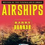 Airships | Barry Hannah