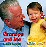 Grandpa and Me, Neil Ricklen, 0689815492