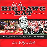 Let the Big Dawg Eat, Loran Smith and Myrna Smith, 1563527111