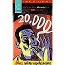 20.000: diez relatos espeluznantes (Spanish Edition)