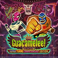 Deals on Guacamelee Super Turbo Championship Edition PC Digital