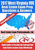 2017 West Virginia VUE Real Estate Exam Prep Questions and Answers: Study Guide to Passing the Salesperson Real Estate License Exam Effortlessly