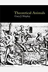 Theoretical Animals Kindle Edition