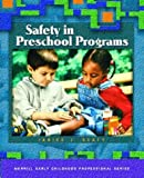 Safety in Preschool Programs