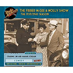 Fibber McGee and Molly Show: The 1939/1940 Season
